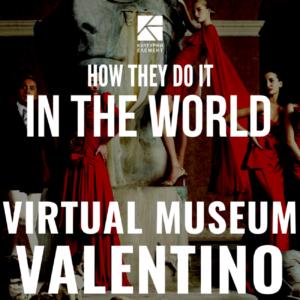 Virtual Museum Valentino